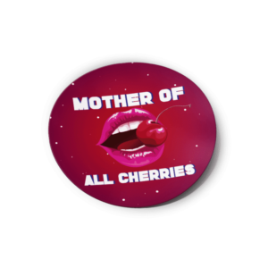 Mother of All Cherries Strain/Slap Stickers/Labels.